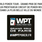 World poker tour grand prix de Paris